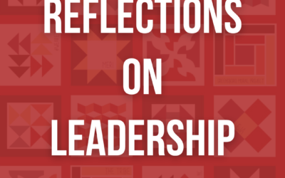 Reflection on Leadership and Organizations