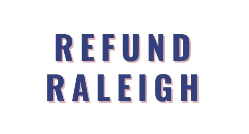 Refund Raleigh